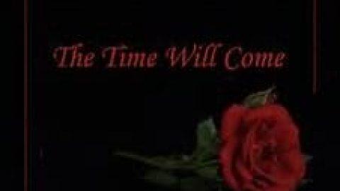 آن زمان فرا خواهد رسید