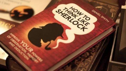 چطور مثل شرلوک هولمز فکر کنیم